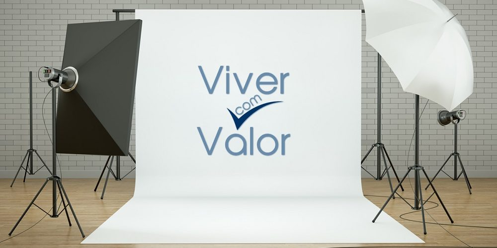 VIVER COM VALOR!